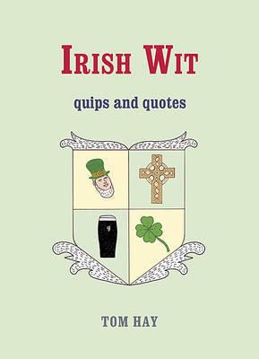 Irish Wit by Tom Hay image