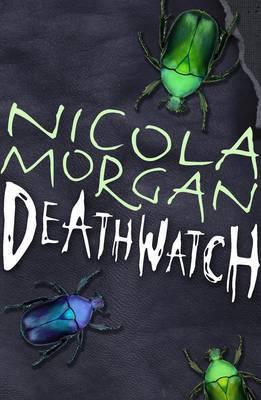 Deathwatch by Nicola Morgan