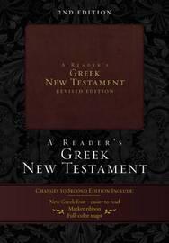 A Reader's Greek New Testament by Richard J Goodrich
