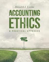 Accounting Ethics by Howard J Levine