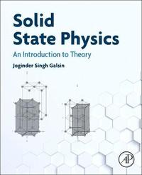Solid State Physics by Joginder Singh Galsin