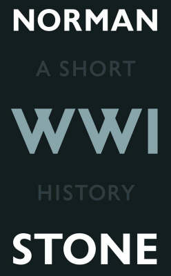 World War One: A Short History by Norman Stone image