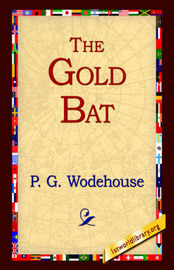 The Gold Bat by P.G. Wodehouse