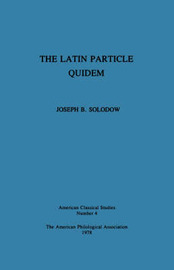 The Latin Particle Quidem by Joseph B. Solodow image