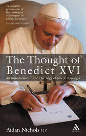 The Thought of Pope Benedict XVI: An Introduction to the Theology of Joseph Ratzinger by Aidan Nichols image