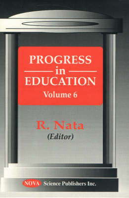 Progress in Education, Volume 6