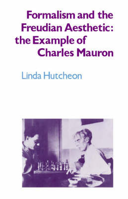 Formalism and the Freudian Aesthetic by Linda Hutcheon