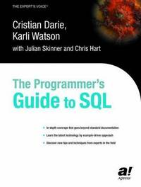 The Programmer's Guide to SQL by Cristian Darie