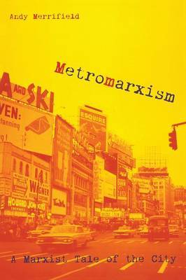 Metromarxism by Andrew Merrifield