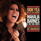 Ooh Yeah: The Betty Davis Songbook feat Joe Bonamassa by Mahalia Barnes