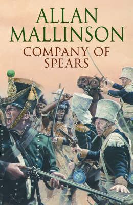 Company Of Spears by Allan Mallinson