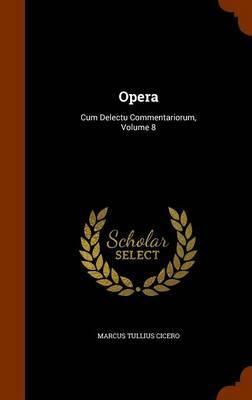 Opera by Marcus Tullius Cicero