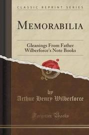 Memorabilia by Arthur Henry Wilberforce