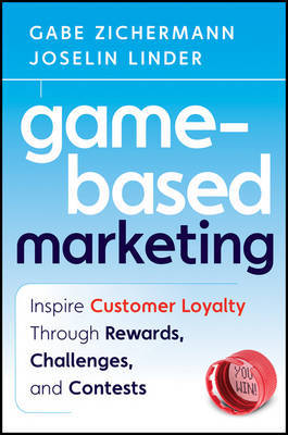 Game-Based Marketing by Gabe Zichermann image