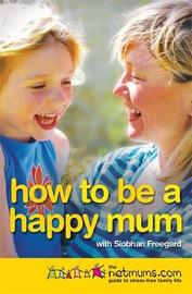 How to be a Happy Mum by Netmums image