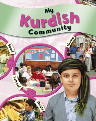 My Community: My Kurdish Community by Kate Taylor