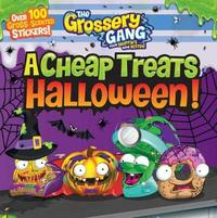 The Grossery Gang: A Cheap Treats Halloween! by Buzzpop