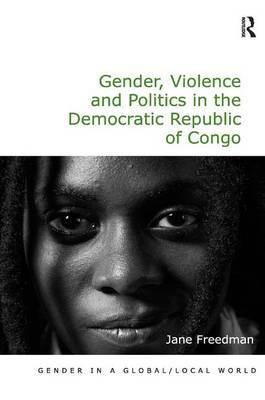 Gender, Violence and Politics in the Democratic Republic of Congo by Jane Freedman image