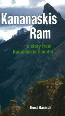 Kananaskis Ram by Ernst Hanisch
