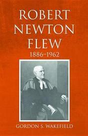 Robert Newton Flew, 1886-1962 by Gordon S. Wakefield image