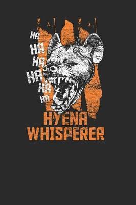 Hyena Whisperer by Hyena Publishing