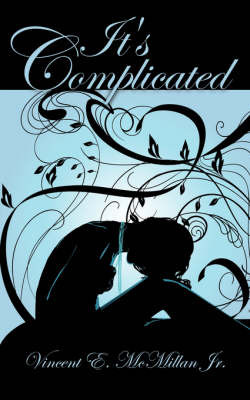It's Complicated by Vincent E. McMillan Jr. image
