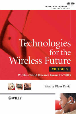 Technologies for the Wireless Future: Volume 3 image