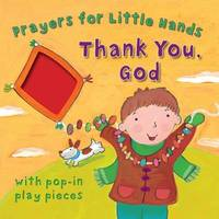 Thank You, God: Prayers for Little Hands by Lois Rock image