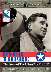Over There - The Story Of USAAF In UK on DVD