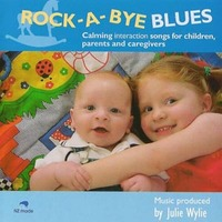 Rock A Bye Blues by Julie Wylie
