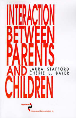 Interaction between Parents and Children by Cherie L. Bayer