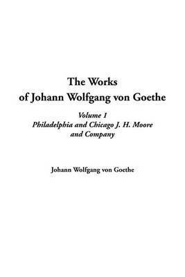 the life and works of johann wolfgang von goethe