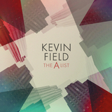 The A List by Kevin Field