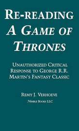 Re-Reading a Game of Thrones by Remy J. Verhoeve