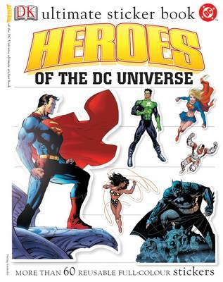 Heroes of the DC Universe Ultimate Sticker Book