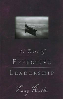 21 Tests of Effective Leadership by Larry Kreider image