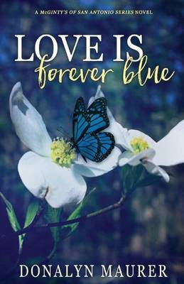 Love Is Forever Blue by Donalyn Maurer image