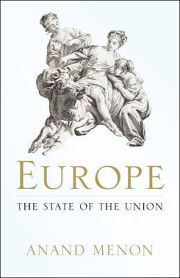 Europe: The State of the Union by Anand Menon image