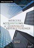 Mergers, Acquisitions, and Corporate Restructurings by Patrick A Gaughan