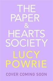 The Paper & Hearts Society by Lucy Powrie image