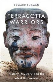 Terracotta Warriors by Edward Burman