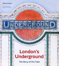 London's Underground by Oliver Green