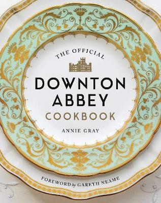 The Official Downton Abbey Cookbook by Annie Gray image