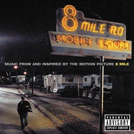 8 Mile [Explicit Lyrics] by Original Soundtrack