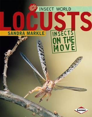 Locusts by Sandra Markle