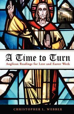 A Time to Turn by Christopher L Webber