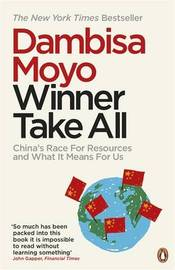 Winner Take All by Dambisa Moyo