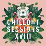 Ministry Of Sound: Chillout Sessions XVIII by Various