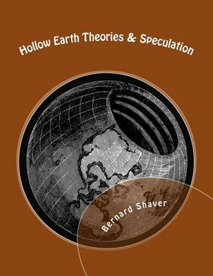 Hollow Earth: Theories & Speculation by Bernard Shaver image