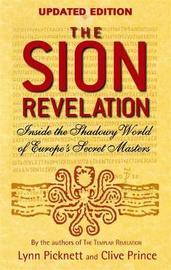 The Sion Revelation by Lynn Picknett